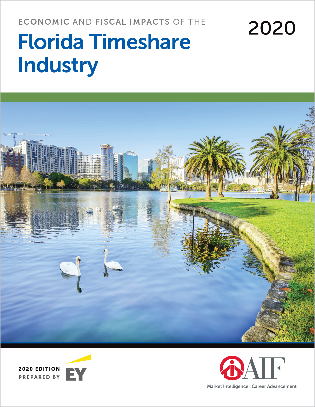 Economic and Fiscal Impacts of the Florida Timeshare Industry, 2020 Ed.